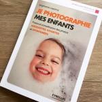 L'art de photographier ses enfants