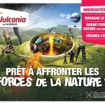 Auvergne > Vulcania : émotion, sensation, découverte !