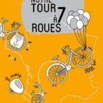 Tour de France en famille :  8 000 km en 150 pages !