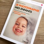 L'art de photographier ses enfants