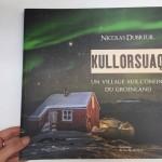 Kullorsuaq, un village aux confins du Groenland