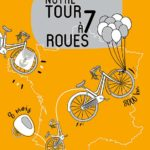 Tour de France en famille :  8 000 km en 150 pages !