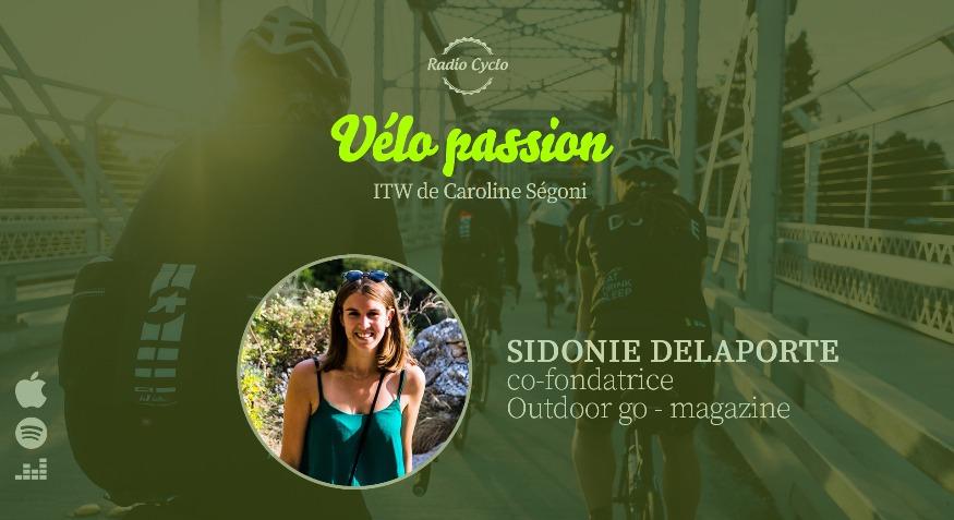 Vélo passion_radio Cyclo_Sidonie Delaporte